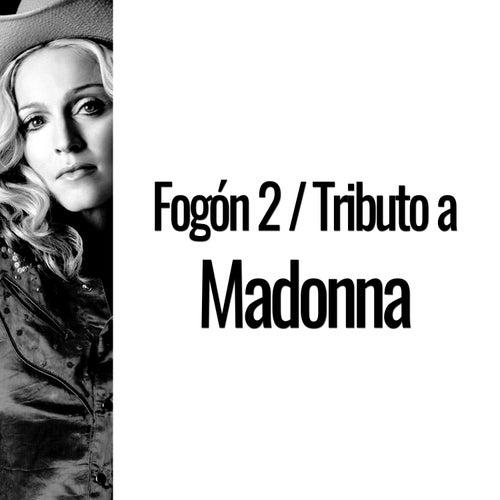 Fogón 2: Tributo a Madonna (Versión En Castellano) von Various Artists