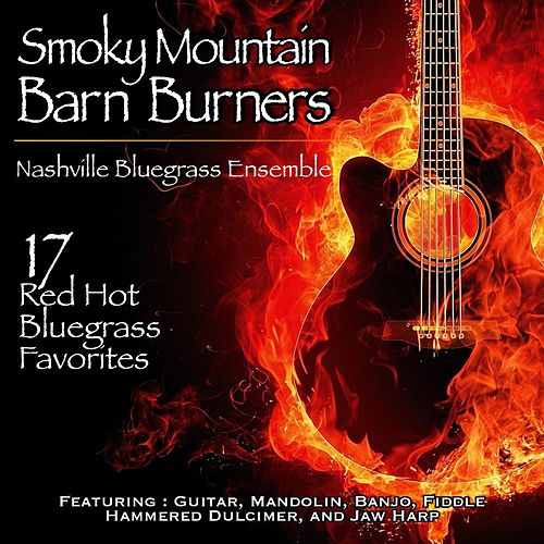 Smoky Mountain Barn Burners von Nashville Bluegrass Ensemble