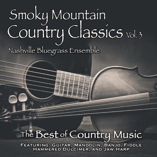 Smoky Mountain Country Classics, Vol. 3 von Nashville Bluegrass Ensemble