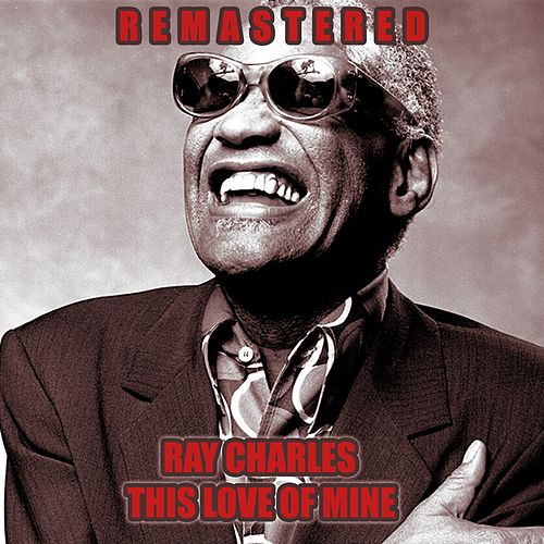 This Love of Mine by Ray Charles