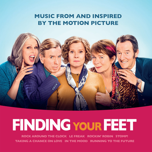 Finding Your Feet (Music From And Inspired By The Motion Picture) de Various Artists