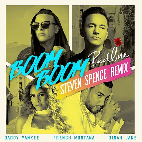 Boom Boom (Steven Spence Remix) de RedOne, Daddy Yankee, French Montana