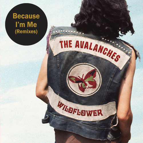 Because I'm Me (Remixes) by The Avalanches
