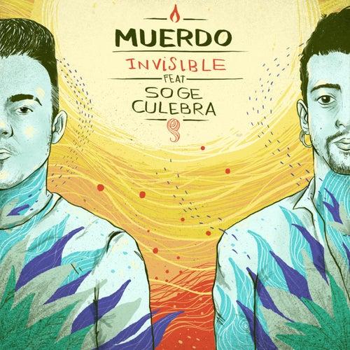 Invisible (feat. Soge Culebra) de Muerdo