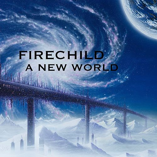 A New World by Firechild