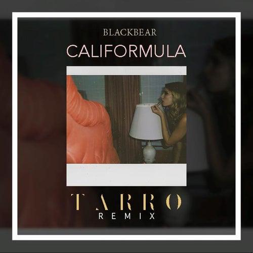 Califormula (Tarro Remix) de blackbear