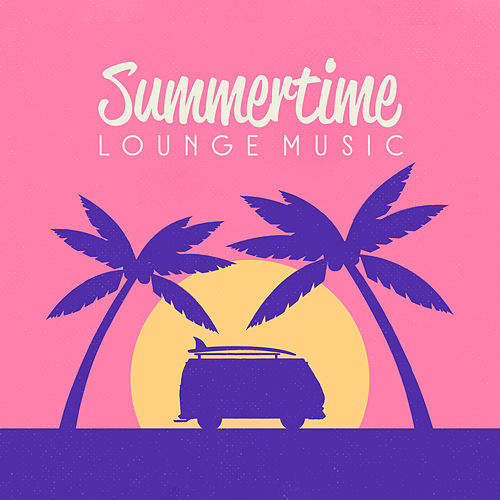 Summertime Lounge Music von Ibiza Chill Out