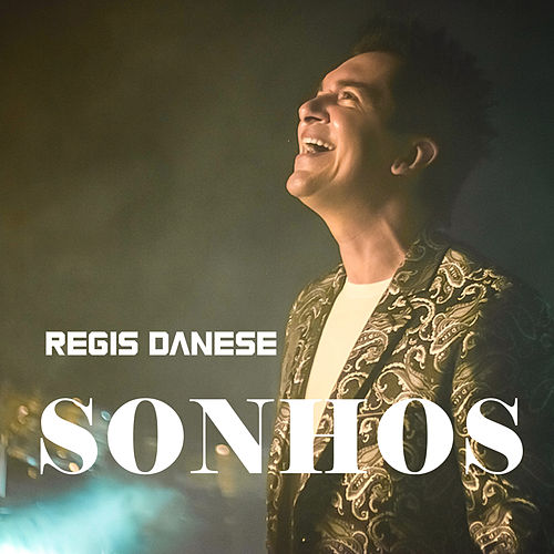 Sonhos by Regis Danese