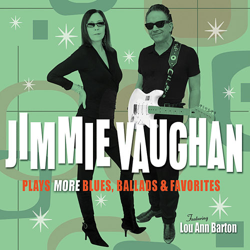 Plays More Blues, Ballads & Favorites de Jimmie Vaughan