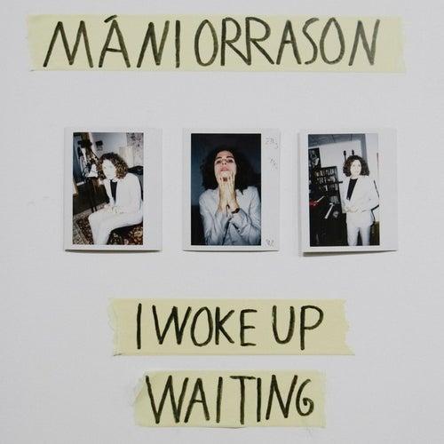 I Woke up Waiting di Máni Orrason