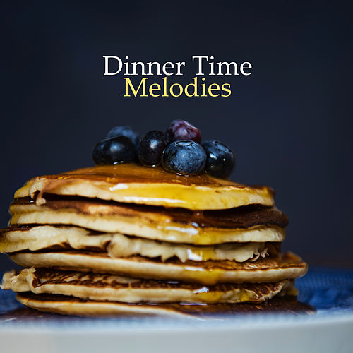 Dinner Time Melodies by New York Lounge Quartett