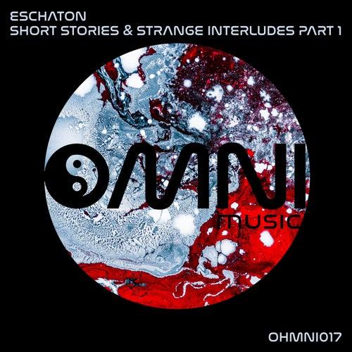 Short Stories & Strange Interludes, Pt. 1 - EP de Eschaton
