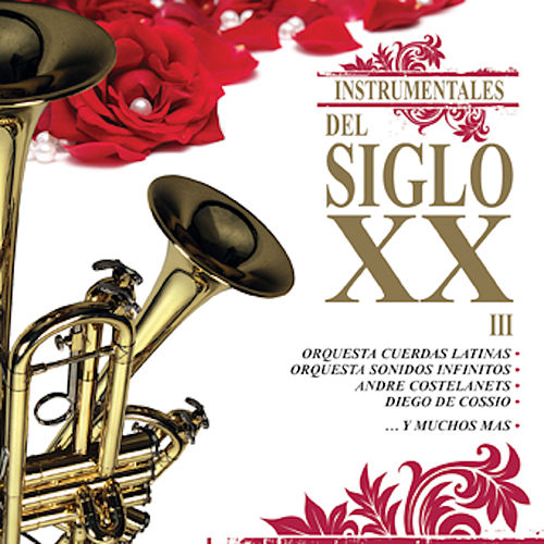 Instrumentales del Siglo XX, Vol. 3 de Various Artists