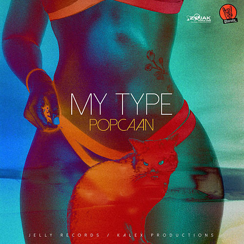My Type - Single de Popcaan