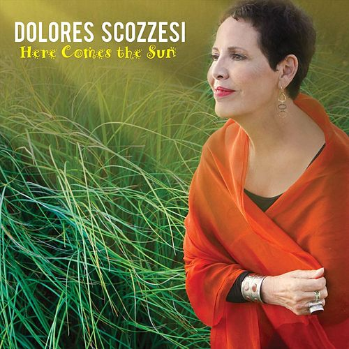 Here Comes the Sun de Dolores Scozzesi