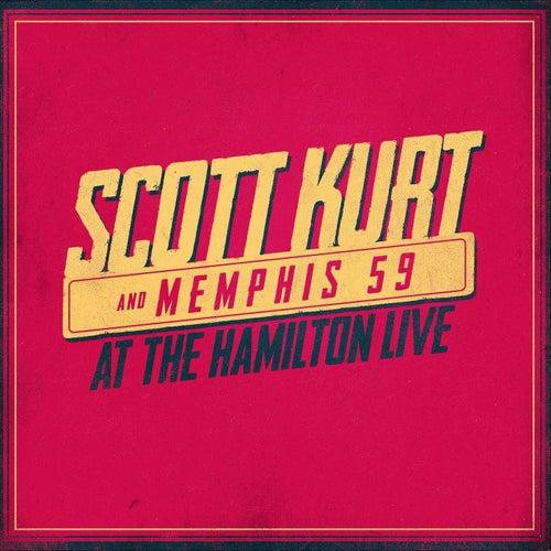 At the Hamilton (Live) by Scott Kurt