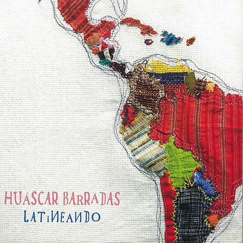 Latineando von Huáscar Barradas