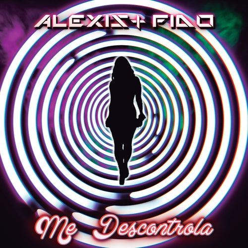 Me Descontrola by Alexis Y Fido