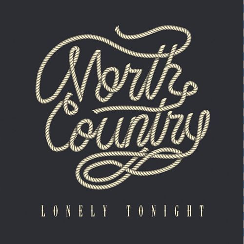 Lonely Tonight de The North Country