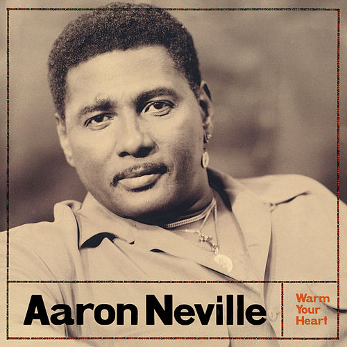 Warm Your Heart by Aaron Neville