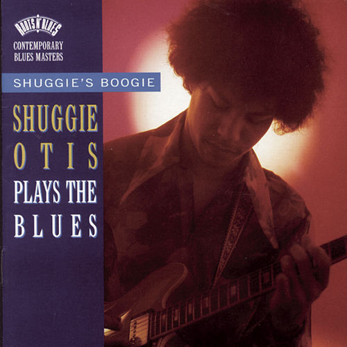 Shuggie's Boogie: Shuggie Otis Plays The Blues de Shuggie Otis