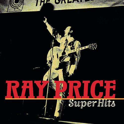 Super Hits by Ray Price
