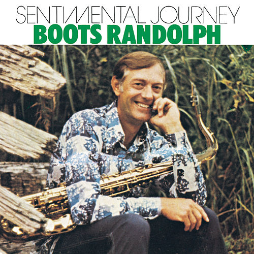 Sentimental Journey de Boots Randolph