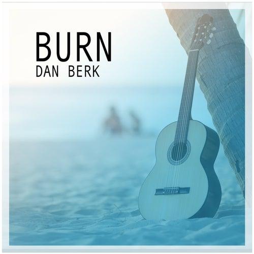Burn de Dan Berk