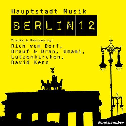 Hauptstadt Musik Berlin, Vol. 12 von Various Artists