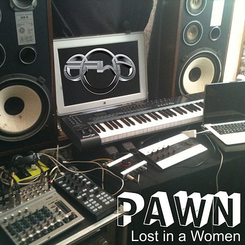 Lost in a Women by DJ Pawn