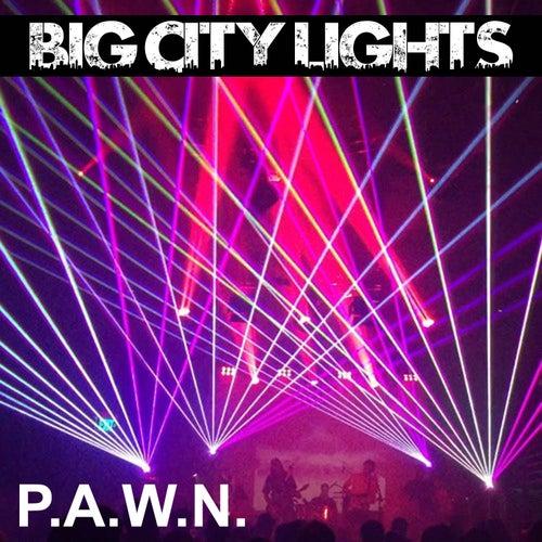 Big City Lights by DJ Pawn