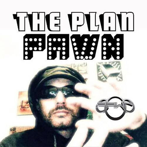 The Plan by DJ Pawn