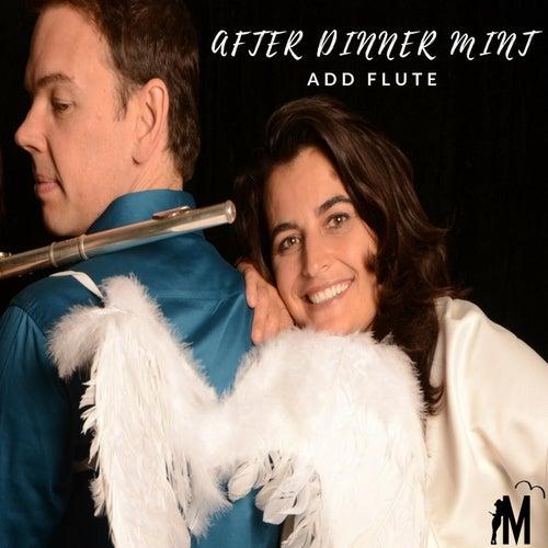 After Dinner Mint: Add Flute de Marthie Nel Hauptfleisch