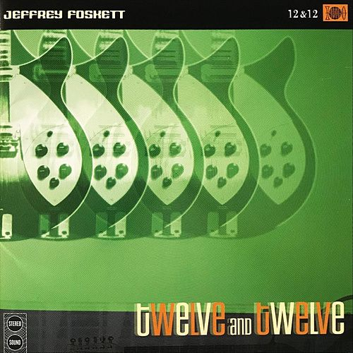 Twelve and Twelve de Jeffrey Foskett