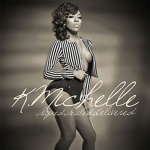 Signed Sealed Delivered by K. Michelle