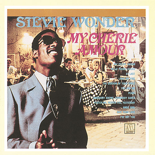 My Cherie Amour de Stevie Wonder
