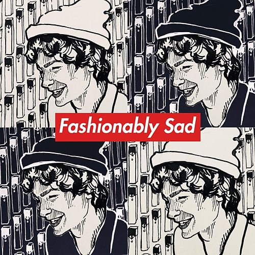 Fashionably Sad by Isaac Jacobs