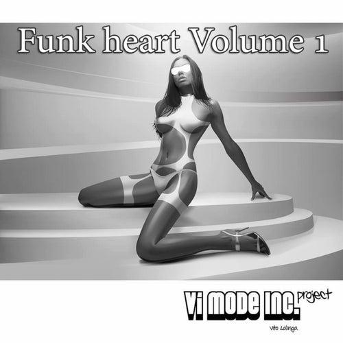 Funk Heart, Vol. 1 by Vito Lalinga (Vi Mode Inc. Project)