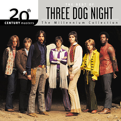 20th Century Masters: The Millennium Collection by Three Dog Night