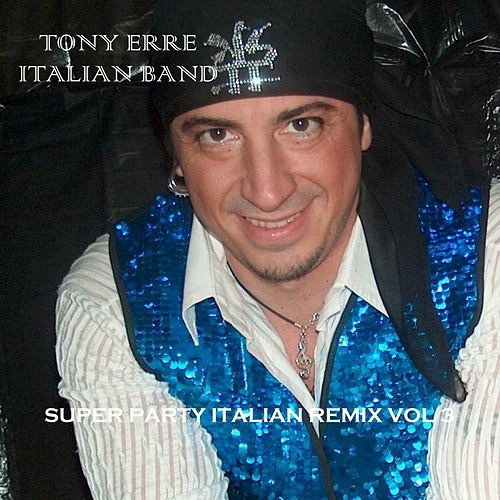 Super Party Italian Remix, Vol. 3 by Various Artists