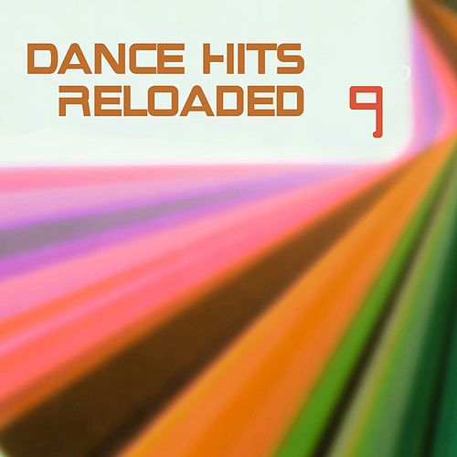 Dance Hits Reloaded 9 von Various Artists