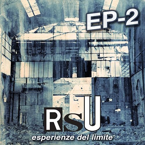 Esperienze del Limite EP-2 (Remastered) by Various Artists