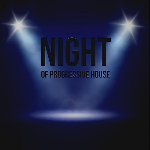 Night of Progressive House de Various Artists