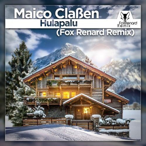 Hulapalu (Fox Renard Remix) von Maico Claßen