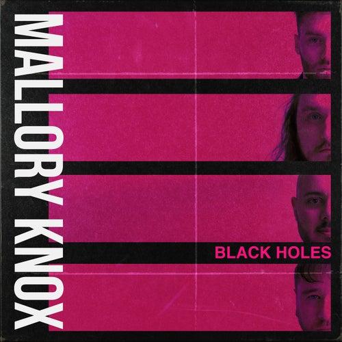 Black Holes by Mallory Knox