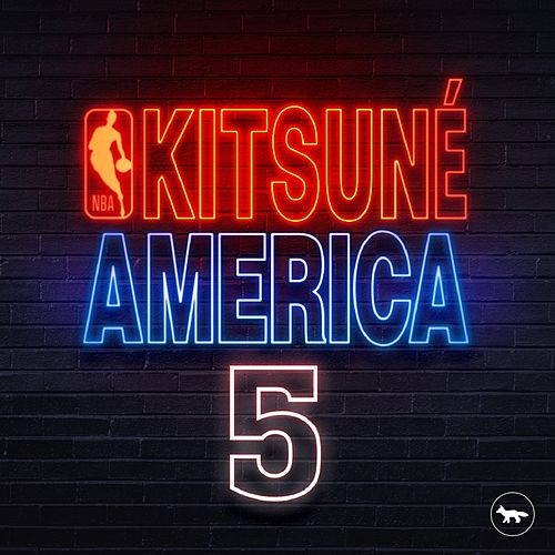 Kitsuné America 5, the NBA Edition de Various Artists
