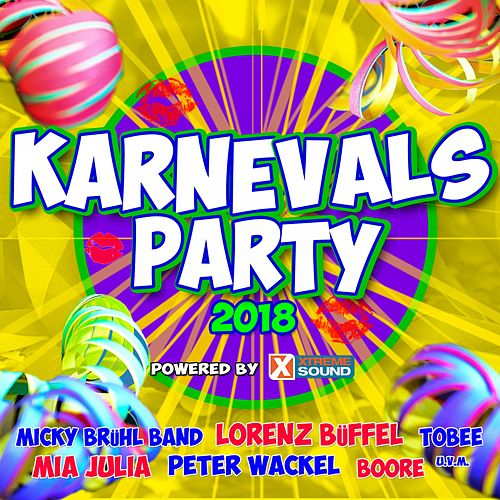 Karnevalsparty 2018 powered by Xtreme Sound von Various Artists