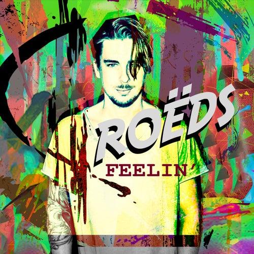 Feelin' by Roëds