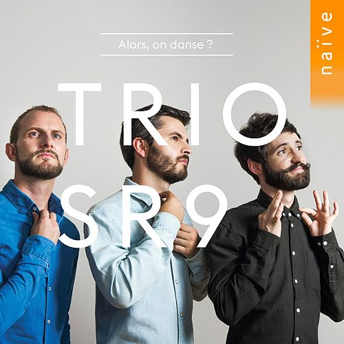 Alors, on danse ? (Transcr. for Three Marimbas) de Trio SR9, Paul Changarnier, Nicolas Cousin, Alexandre Esperet