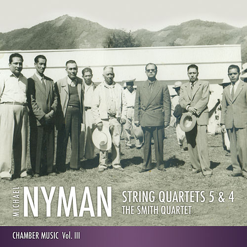 String Quartets 5 & 4: Chamber Music, Vol. III by The Smith Quartet